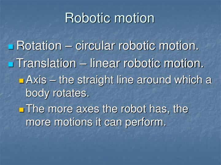 Robotic motion