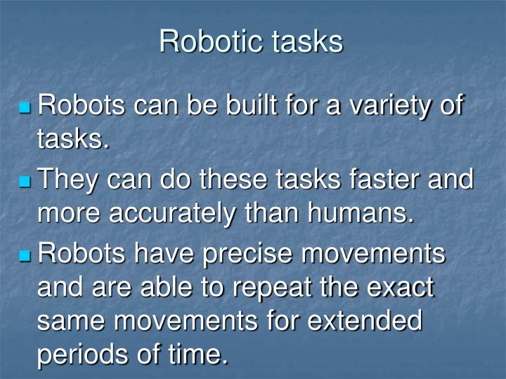 Robotic tasks