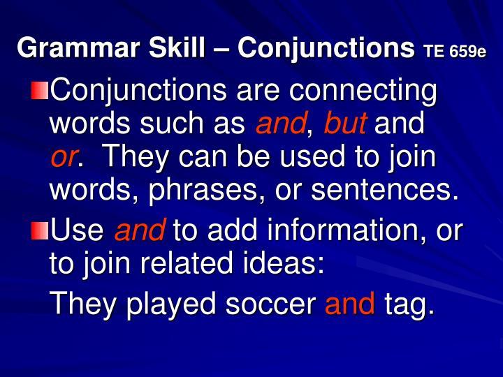 Grammar Skill – Conjunctions