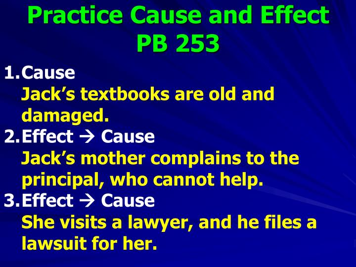 Practice Cause and Effect PB 253