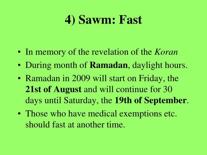 4) Sawm: Fast
