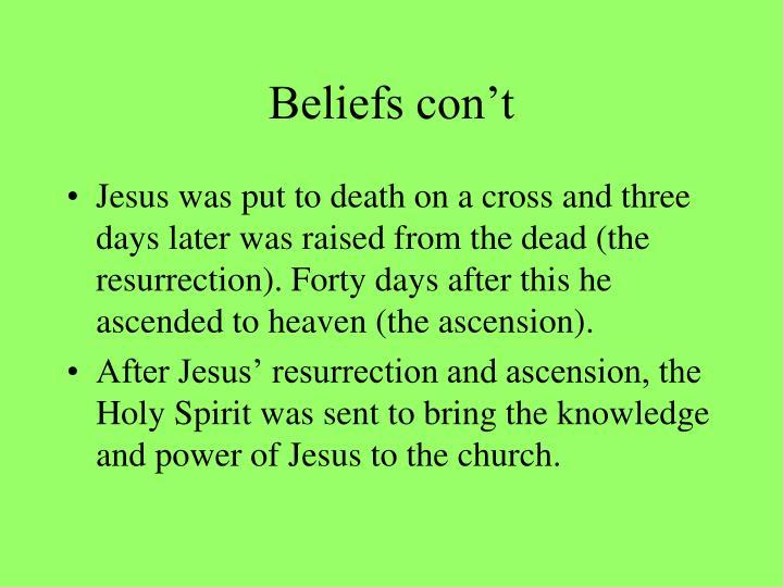 Beliefs con't