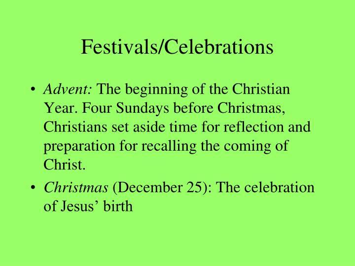 Festivals/Celebrations