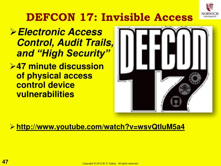 DEFCON 17: Invisible Access