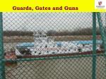 guards gates and guns
