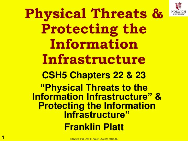 Physical threats protecting the information infrastructure