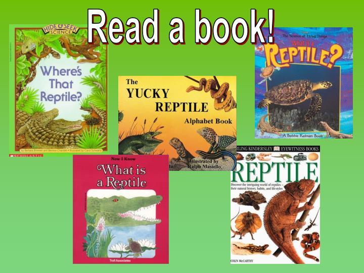 Read a book!