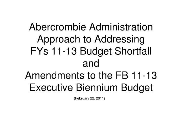 Abercrombie Administration Approach to Addressing