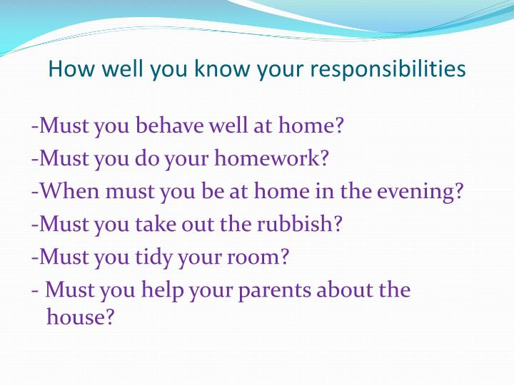 How well you know your responsibilities