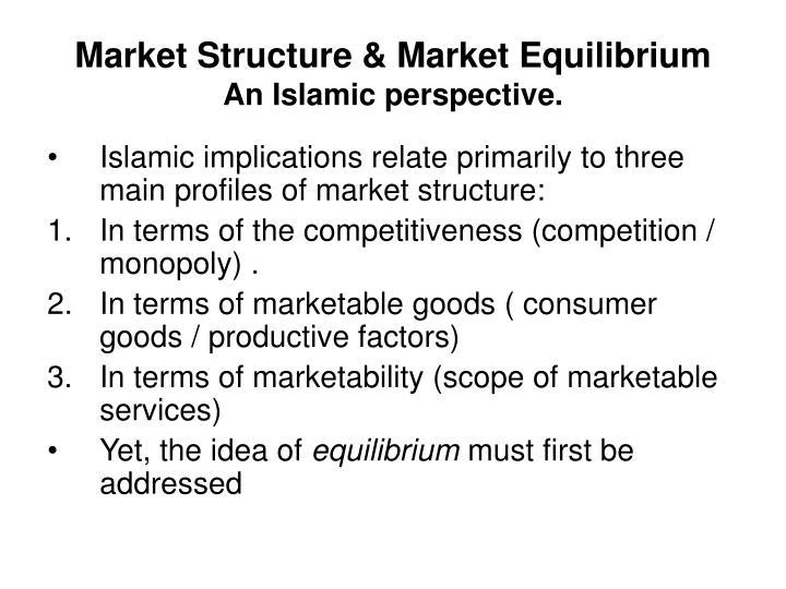 Market Structure & Market Equilibrium