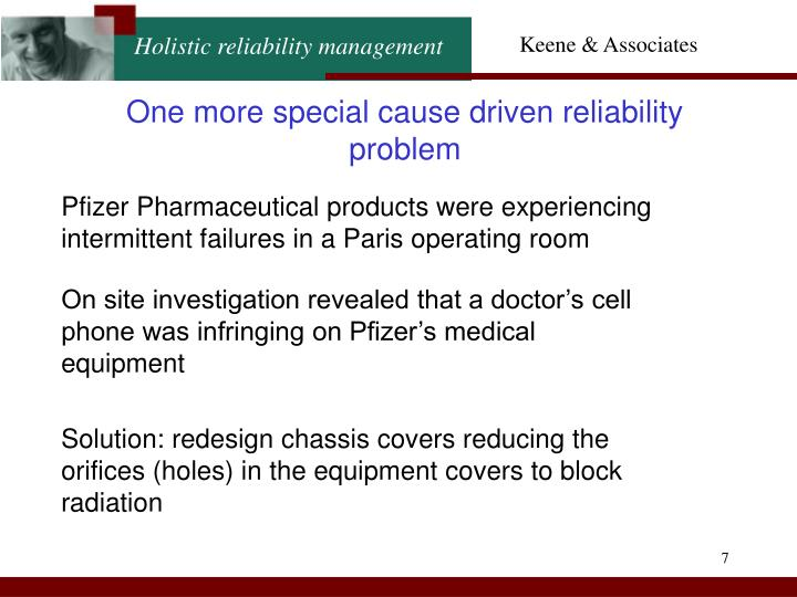 One more special cause driven reliability problem