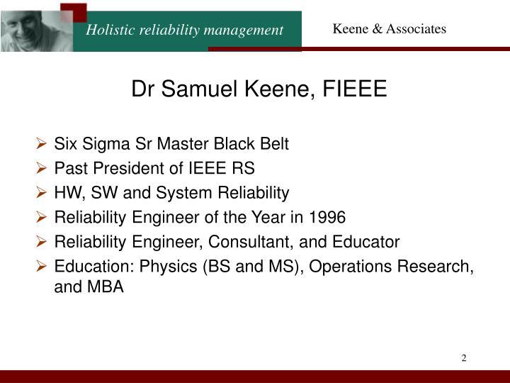 Dr Samuel Keene, FIEEE