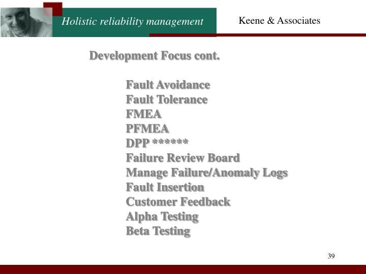 Development Focus cont.