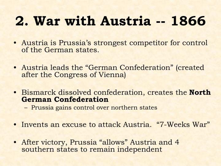 2. War with Austria -- 1866