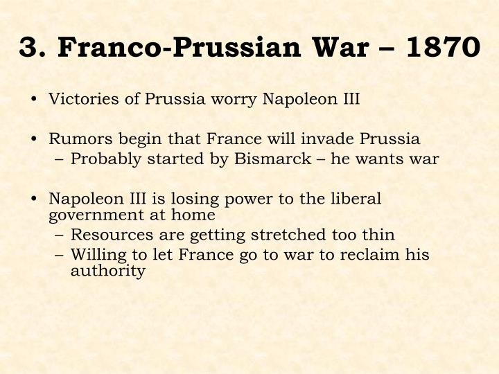 3. Franco-Prussian War – 1870