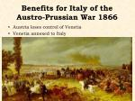 benefits for italy of the austro prussian war 1866