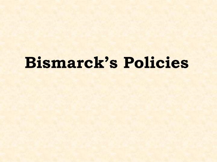 Bismarck's Policies