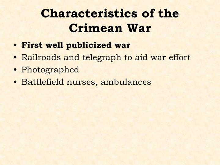 Characteristics of the Crimean War