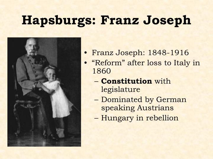 Hapsburgs: Franz Joseph