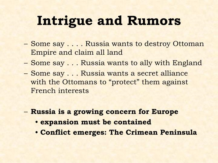 Intrigue and Rumors