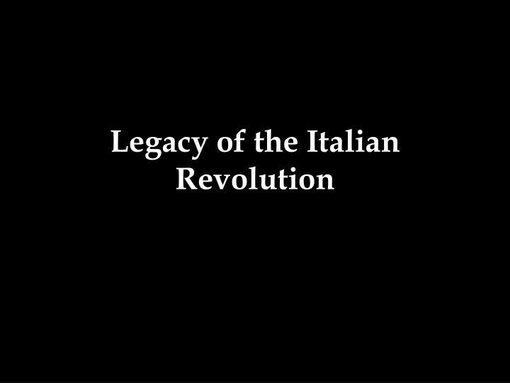 Legacy of the Italian