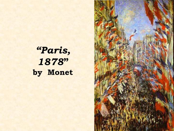"""""""Paris, 1878"""