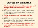 quotes by bismarck