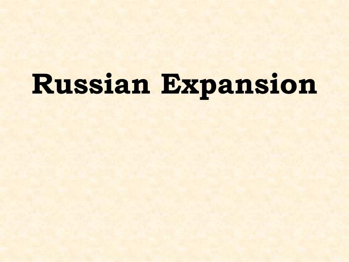 Russian Expansion