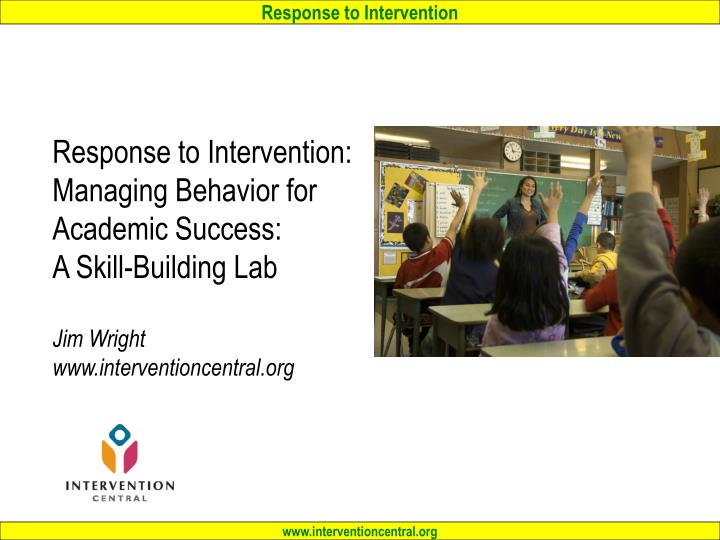 Response to Intervention: Managing Behavior for