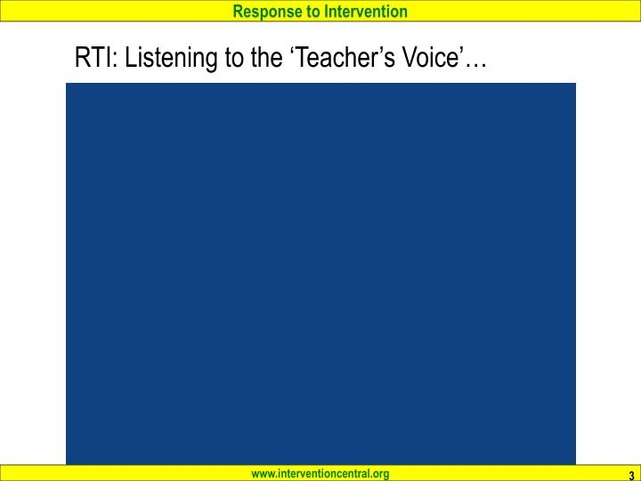 RTI: Listening to the 'Teacher's Voice'…