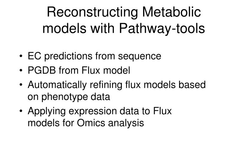 Reconstructing Metabolic models with Pathway-tools