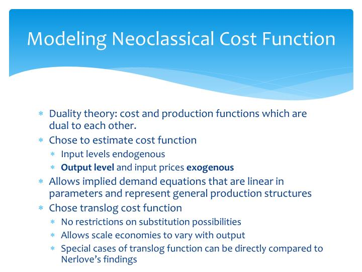 Modeling Neoclassical Cost Function