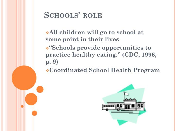 Schools' role