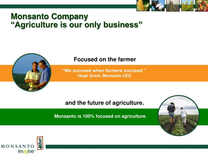monsanto company a question on agricultural The latest tweets from monsanto company (@monsantoco) monsanto is a modern agricultural company working with others to address the world's food challenges and.