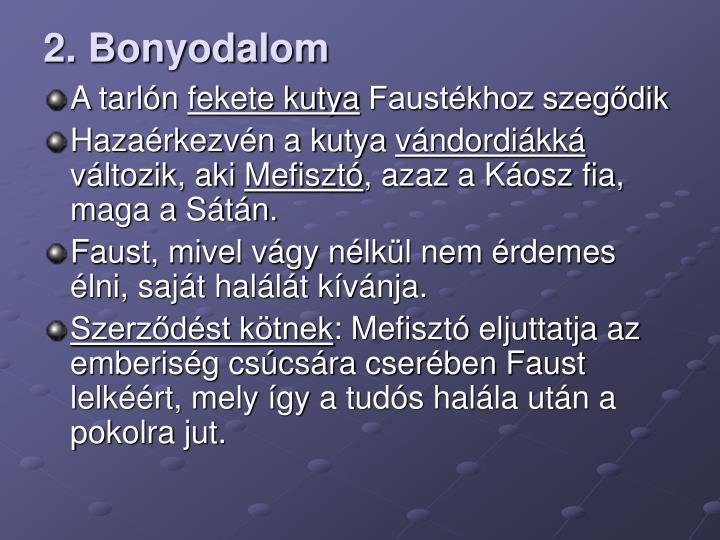 2. Bonyodalom