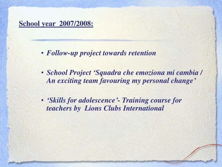 School year  2007/2008: