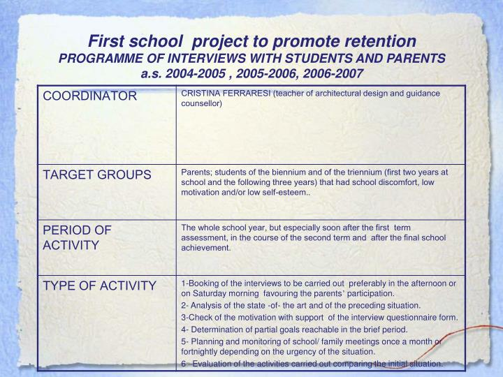 First school  project to promote retention