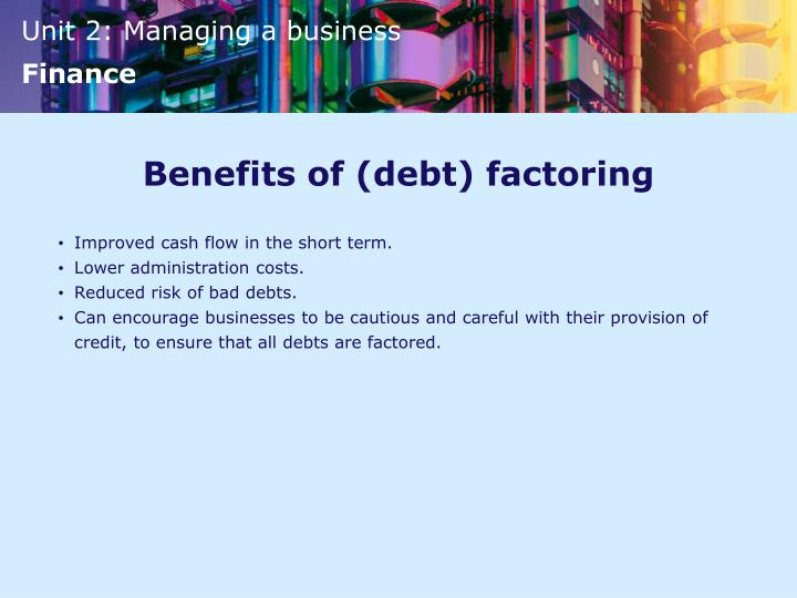 Benefits of (debt) factoring