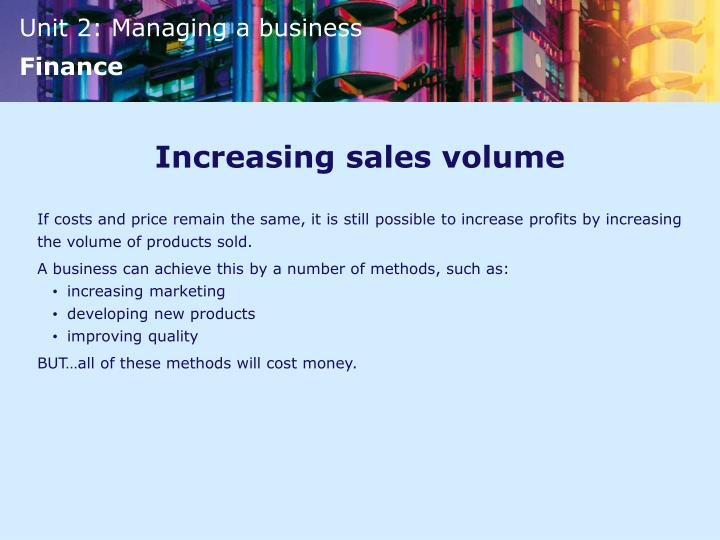 Increasing sales volume