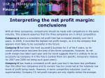 interpreting the net profit margin conclusions