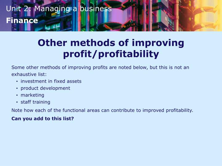 Other methods of improving profit/profitability
