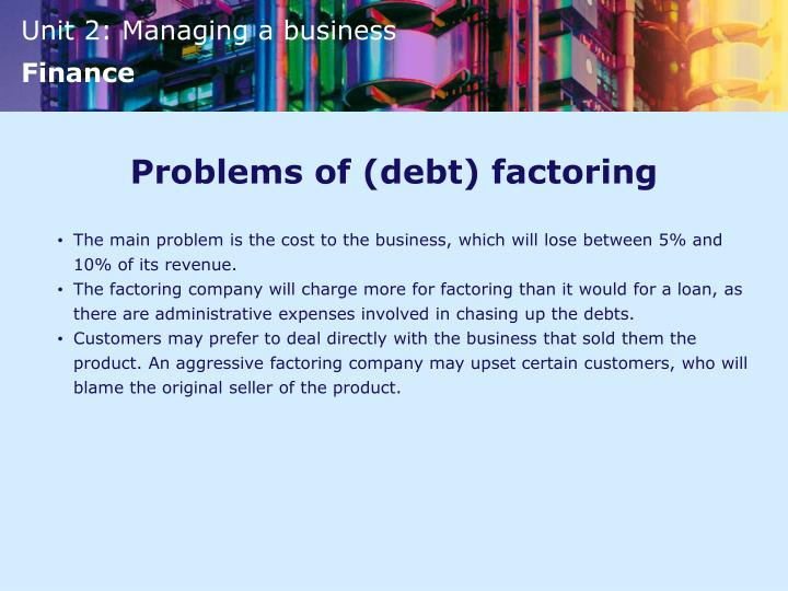 Problems of (debt) factoring