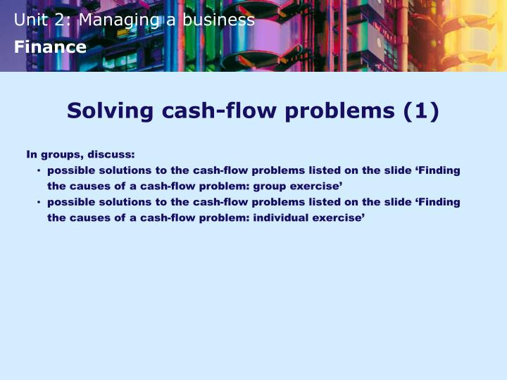 Solving cash-flow problems (1)