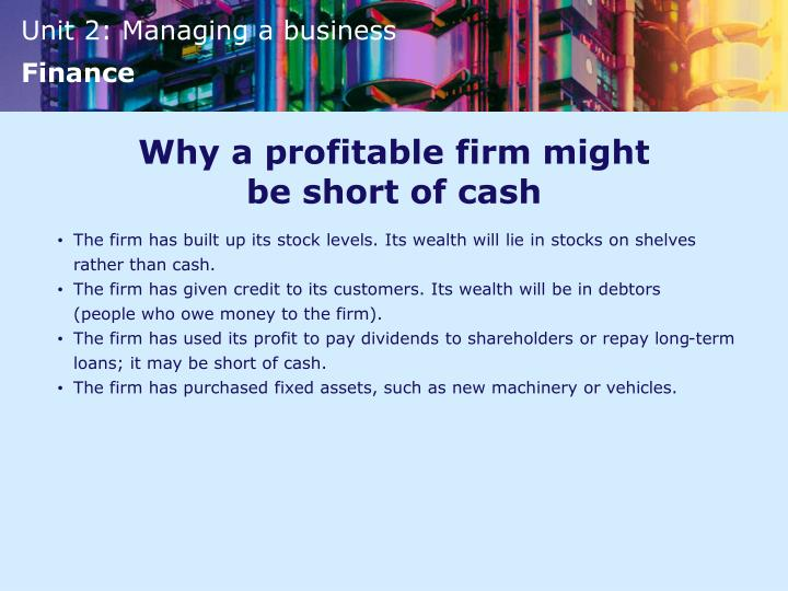 Why a profitable firm might