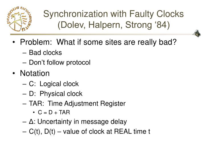 Synchronization with Faulty Clocks