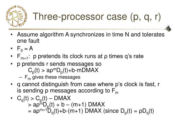 Three-processor case (p, q, r)