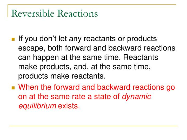 Reversible reactions1