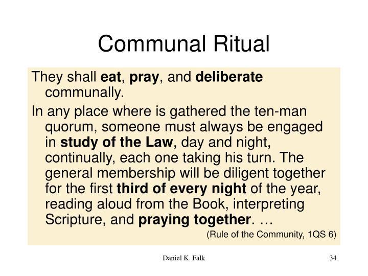 Communal Ritual