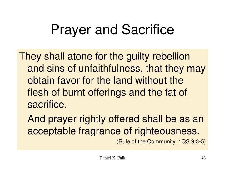 Prayer and Sacrifice