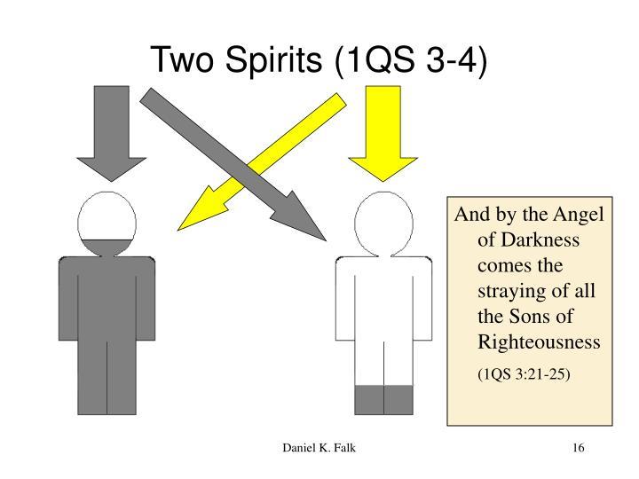 Two Spirits (1QS 3-4)
